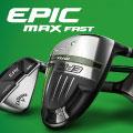 キャロウェイ2021年モデル「EPIC MAX FAST」シリーズが9/30までポイント15%還元!