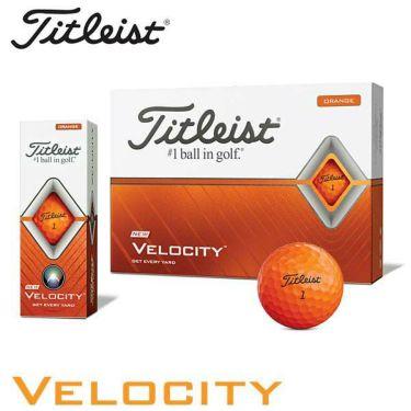 タイトリスト VELOCITY ベロシティ 2020年モデル ゴルフボール 1ダース(12球入り) オレンジ